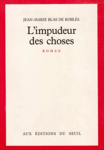 L'impudeur des choses