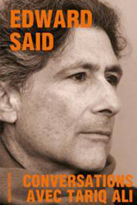 Edward Said. Conversations avec Tariq Ali