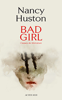 Bad girl : classes de littérature