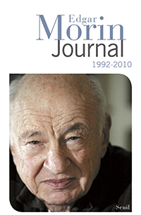 Edgar Morin, Journal (1992-2010)
