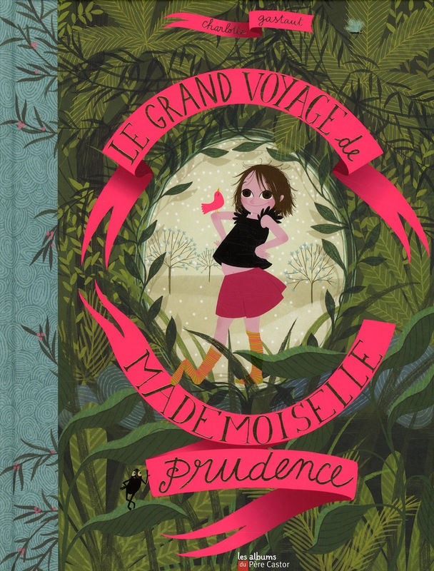 Le grand voyage de Mlle Prudence