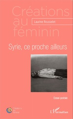 Syrie, ce proche ailleurs