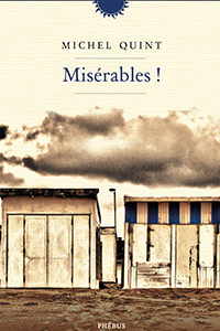 Misérables !
