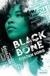 Black Bone collectif : Coltan Song